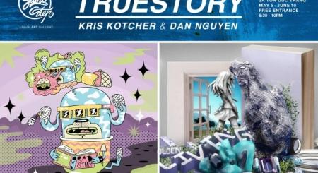 Buổi triển lãm kết hợp - True Story: Kris Kotcher & Dan Nguyen